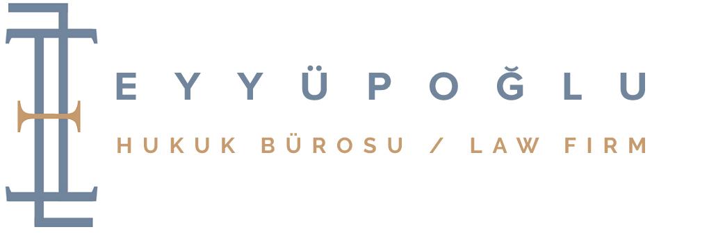 Eyyüpoğlu Hukuk ve Danışmanlık Bürosu